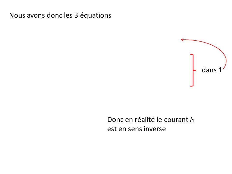 Nous avons donc les 3 équations