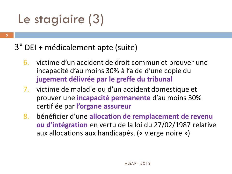 Le stagiaire (3) 3° DEI + médicalement apte (suite)