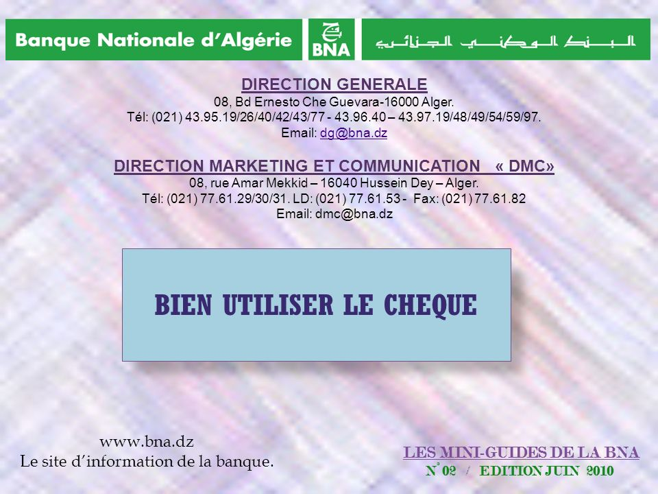 DIRECTION MARKETING ET COMMUNICATION « DMC» BIEN UTILISER LE CHEQUE
