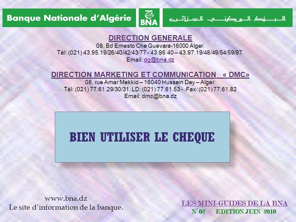 DIRECTION MARKETING ET COMMUNICATION « DMC» BIEN UTILISER LE CHEQUE