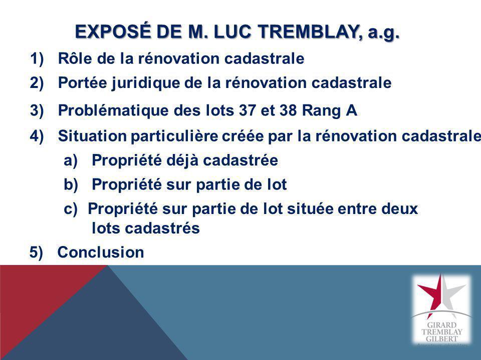 EXPOSÉ DE M. LUC TREMBLAY, a.g.