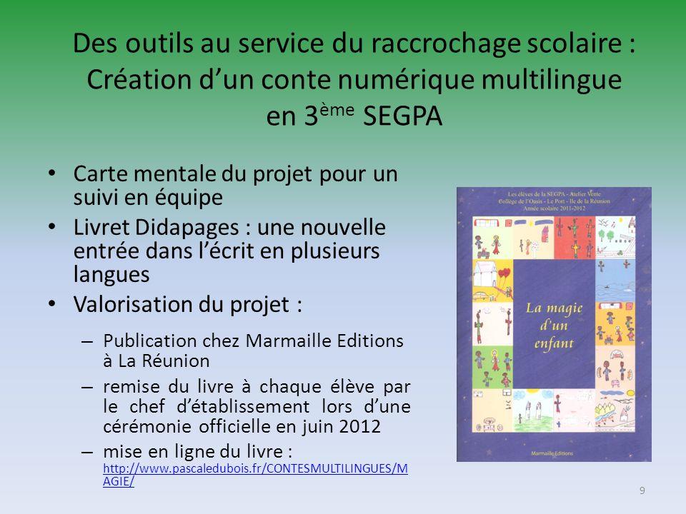 Des outils au service du raccrochage scolaire : Création d'un conte numérique multilingue en 3ème SEGPA