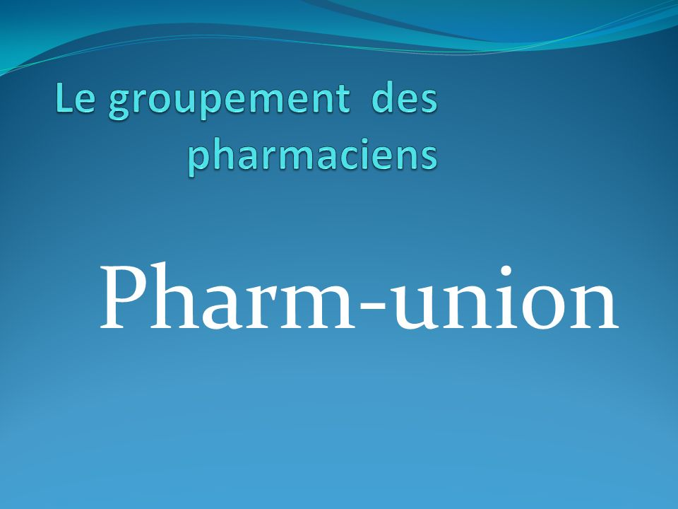 Le groupement des pharmaciens