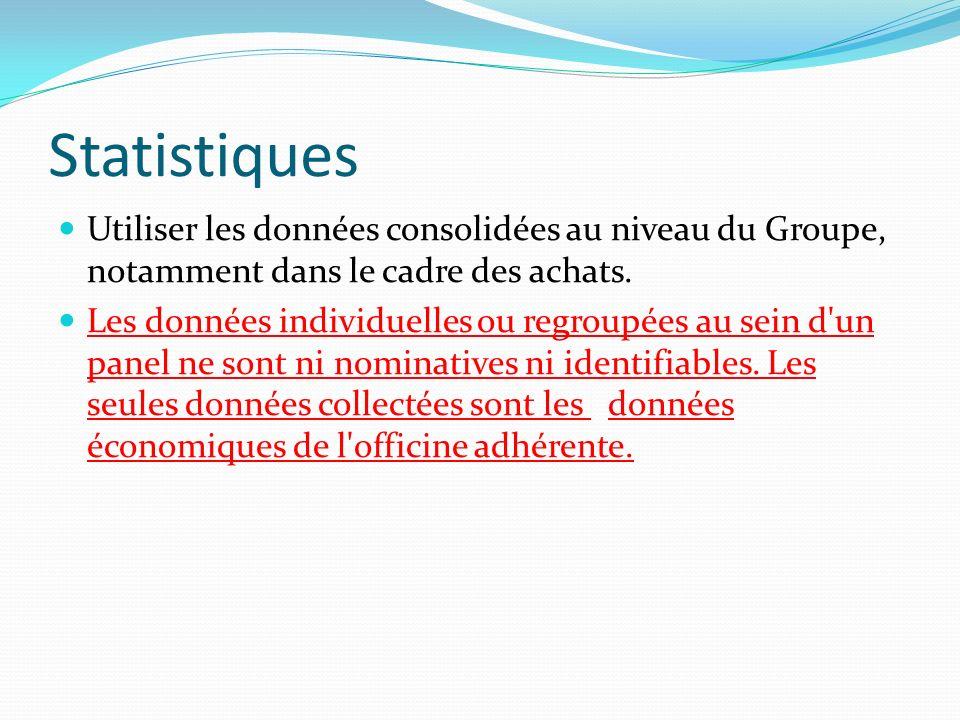 Statistiques Utiliser les données consolidées au niveau du Groupe, notamment dans le cadre des achats.
