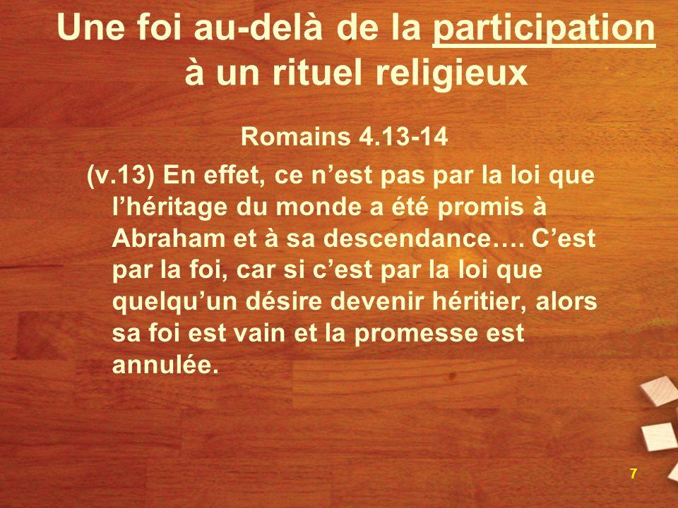 Une foi au-delà de la participation à un rituel religieux