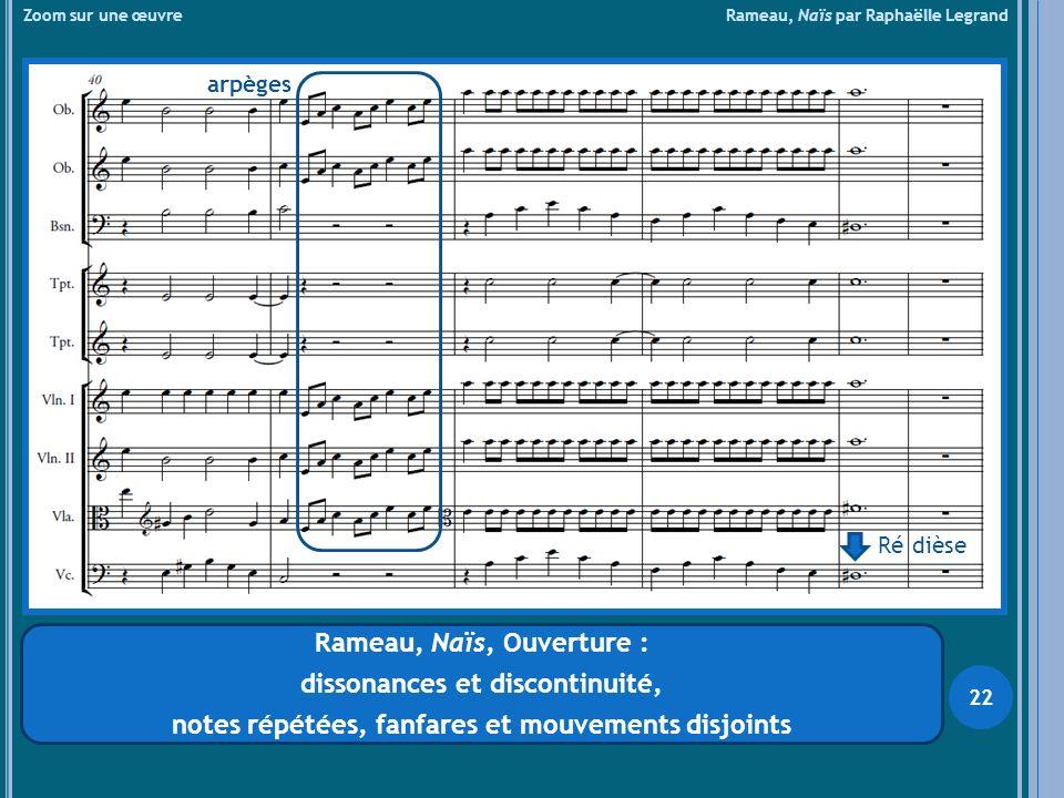 Rameau, Naïs, Ouverture : dissonances et discontinuité,
