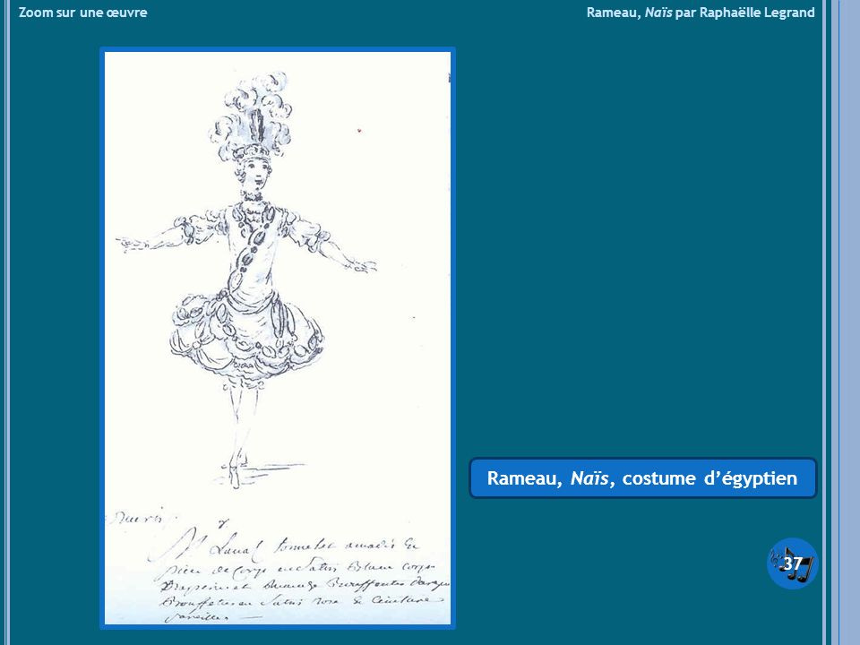 Rameau, Naïs, costume d'égyptien