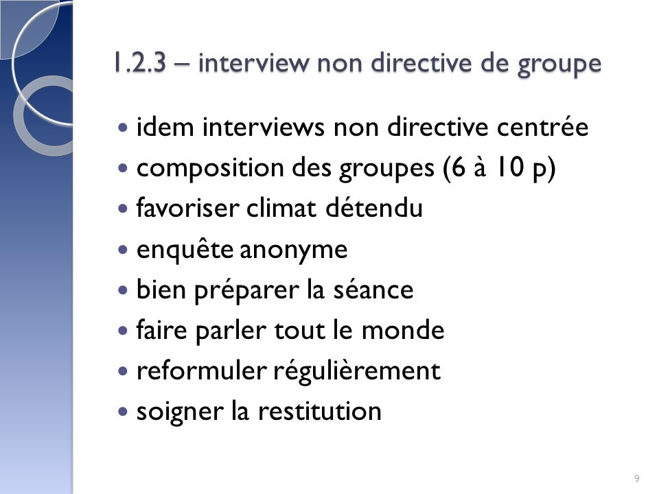 1.2.3 – interview non directive de groupe
