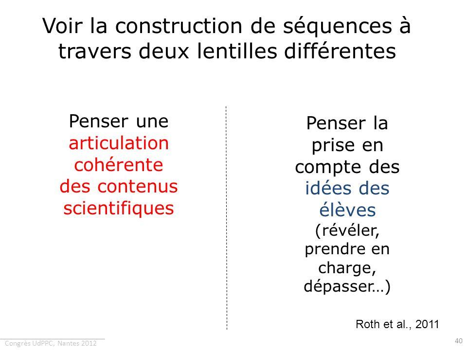Voir la construction de séquences à travers deux lentilles différentes