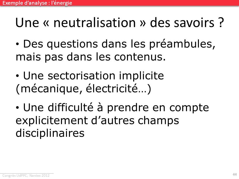 Une « neutralisation » des savoirs