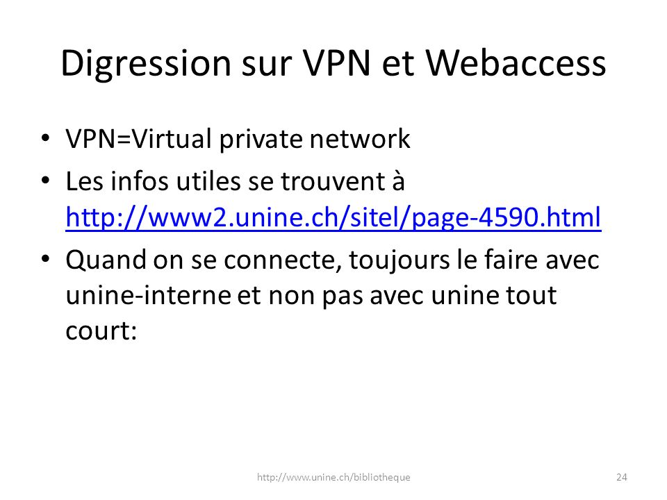 Digression sur VPN et Webaccess