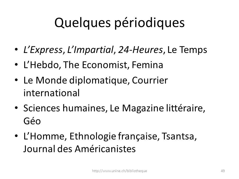 Quelques périodiques L'Express, L'Impartial, 24-Heures, Le Temps