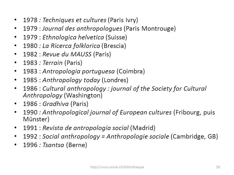 1978 : Techniques et cultures (Paris Ivry)