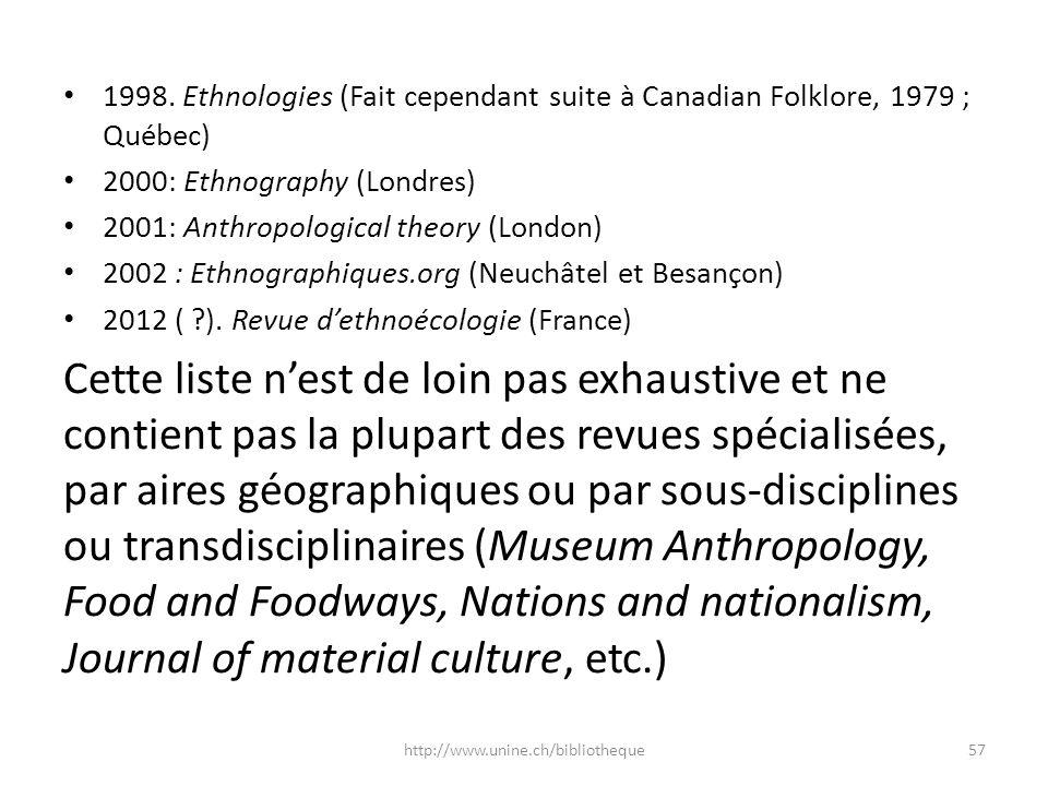 1998. Ethnologies (Fait cependant suite à Canadian Folklore, 1979 ; Québec)