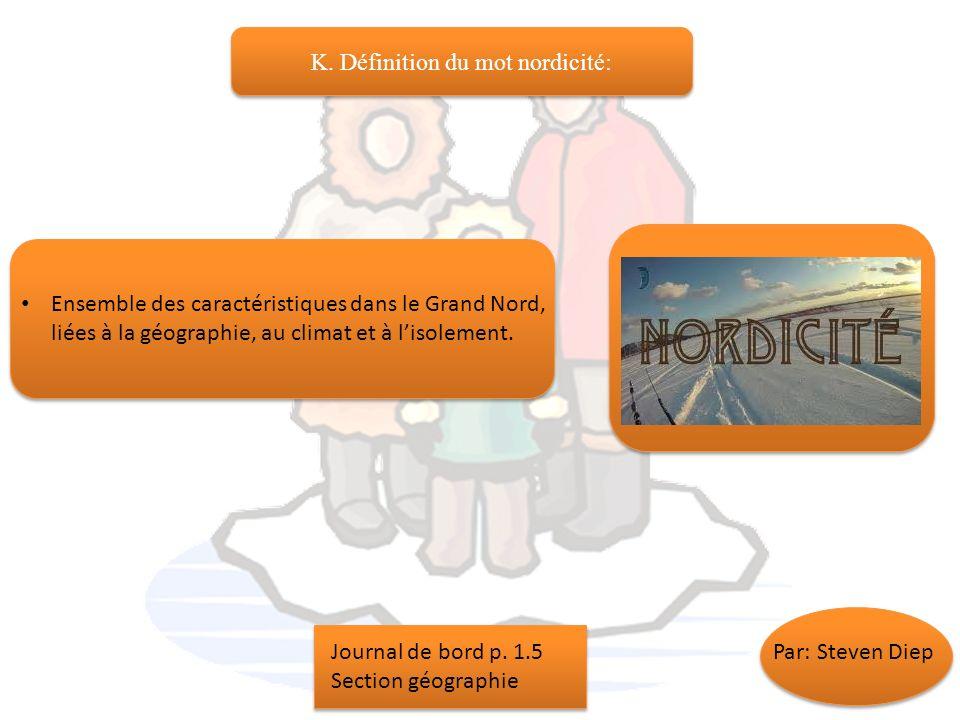 K. Définition du mot nordicité: