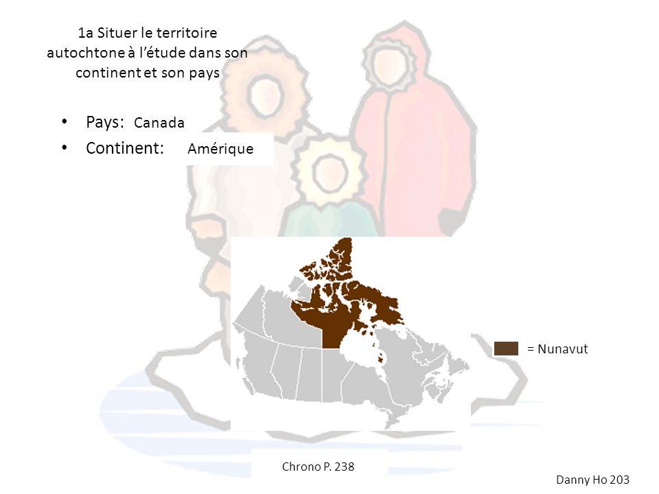 1a Situer le territoire autochtone à l'étude dans son continent et son pays
