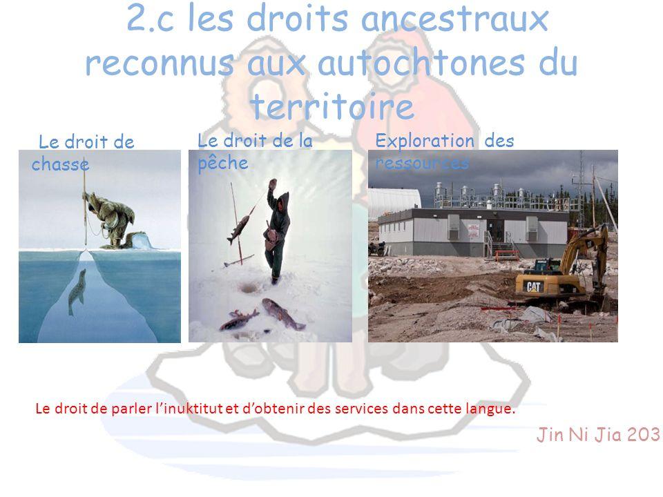 2.c les droits ancestraux reconnus aux autochtones du territoire