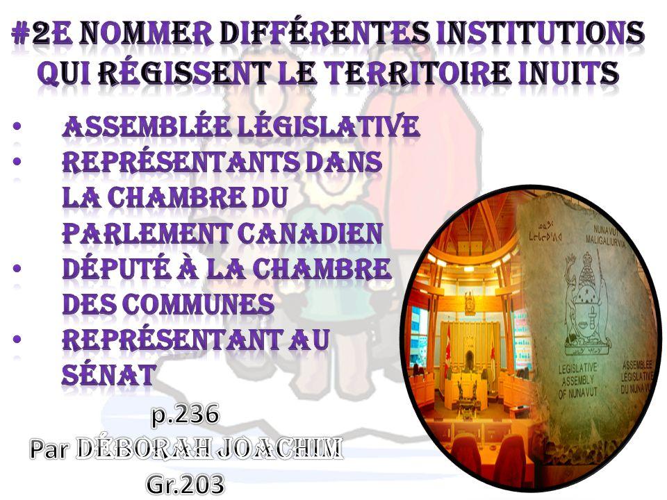 #2e Nommer différentes Institutions Qui régissent le territoire Inuits