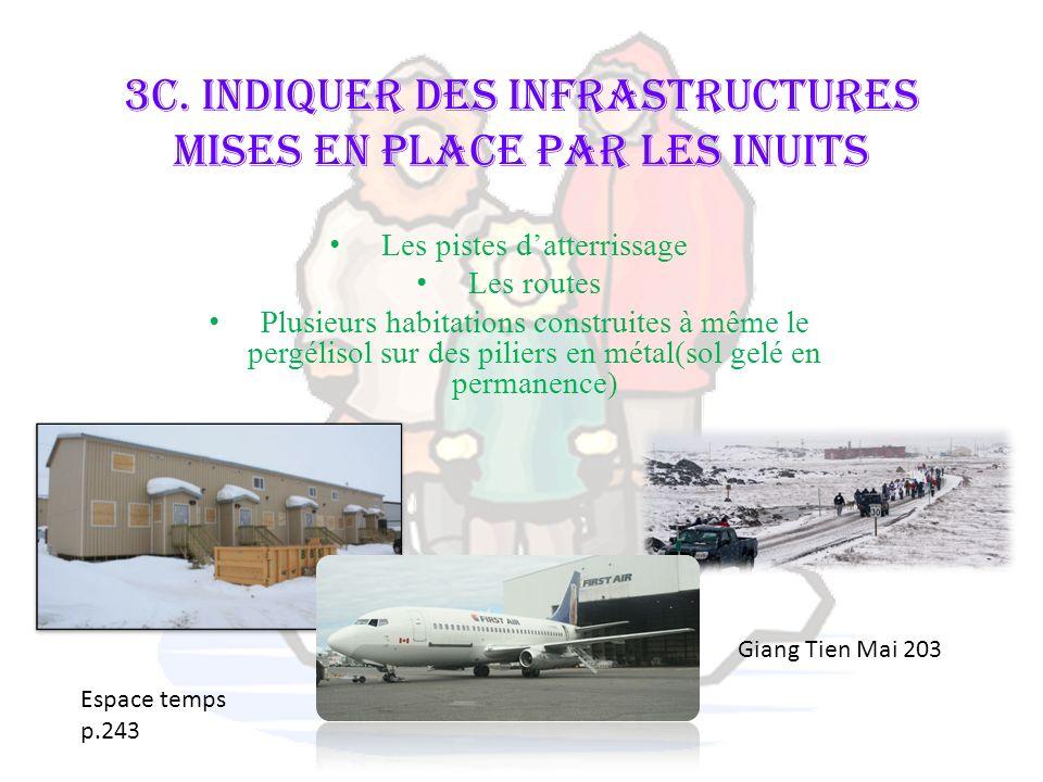 3c. Indiquer des infrastructures mises en place par les Inuits