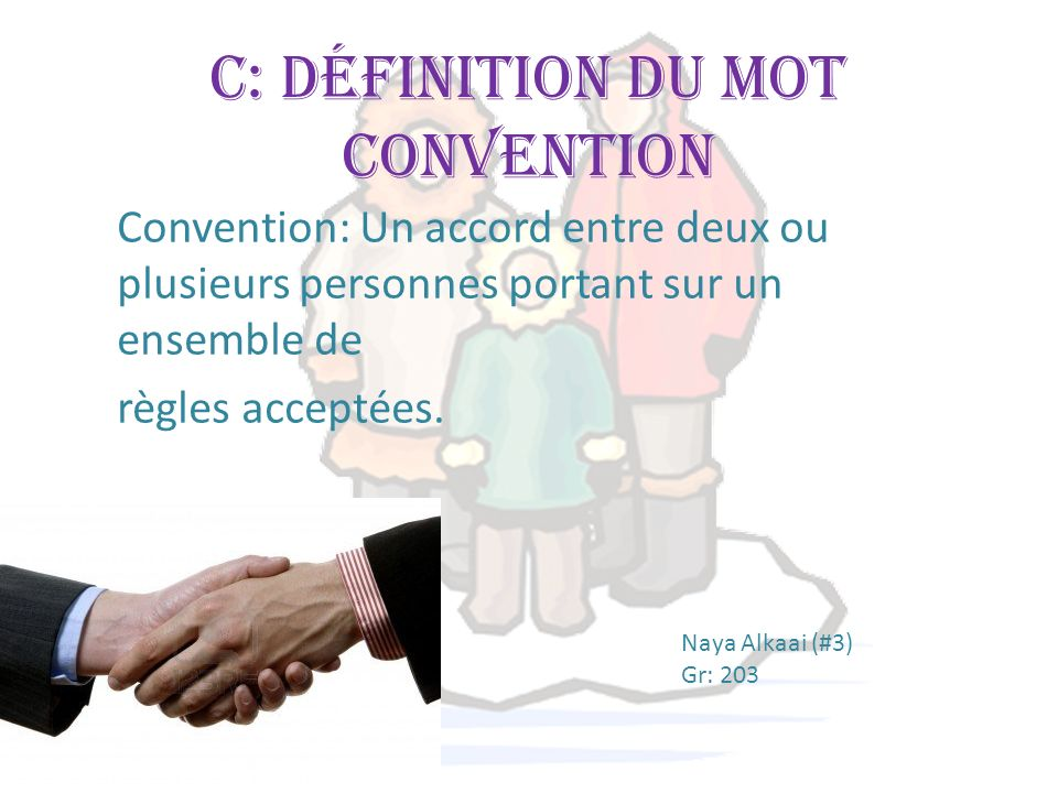 C: Définition du mot convention