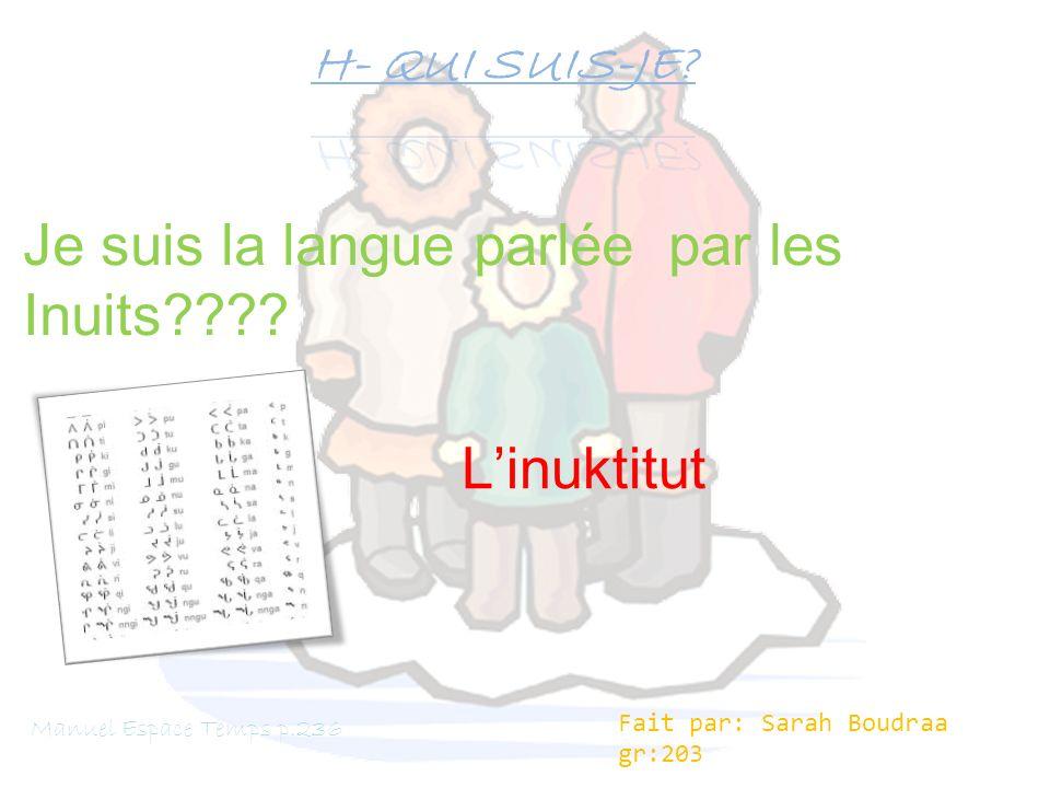 Je suis la langue parlée par les Inuits