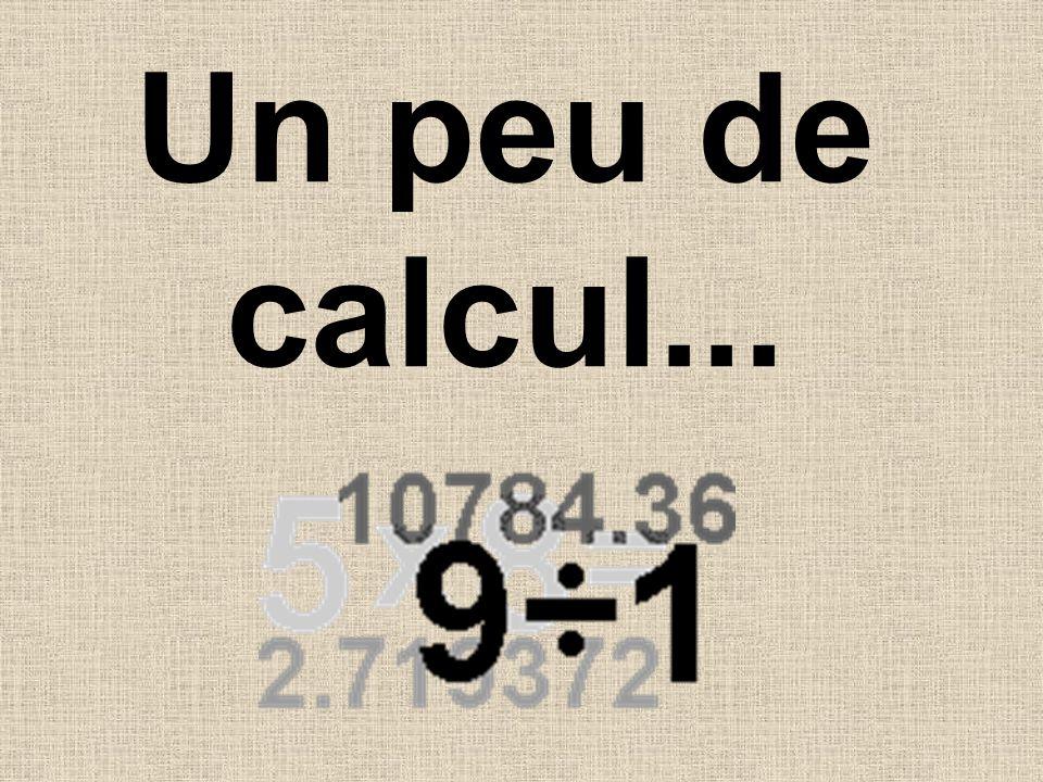 Un peu de calcul...
