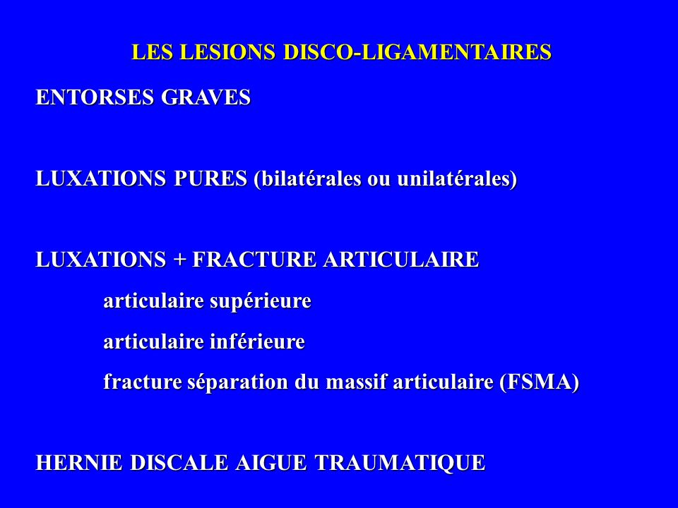 LES LESIONS DISCO-LIGAMENTAIRES