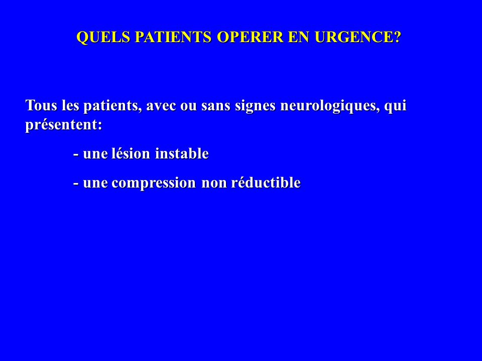 QUELS PATIENTS OPERER EN URGENCE