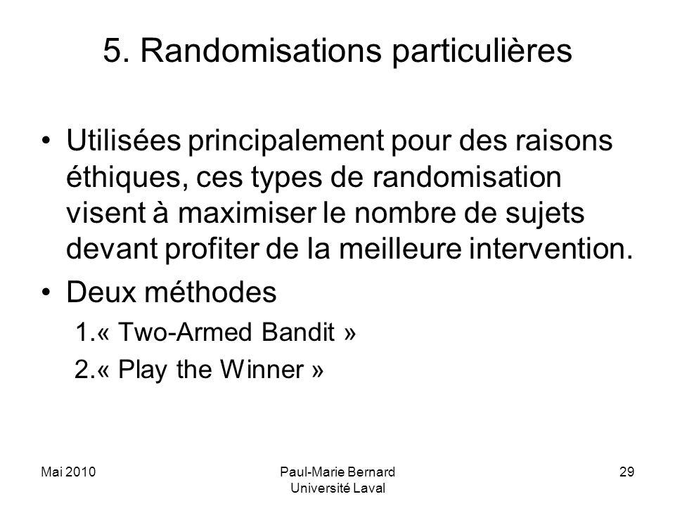 5. Randomisations particulières
