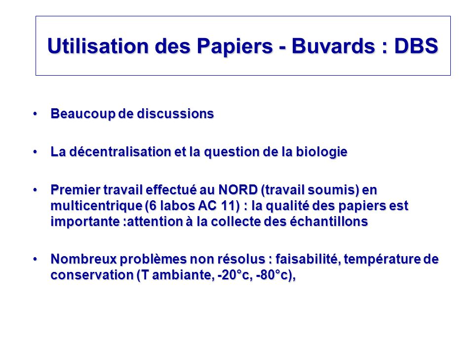 Utilisation des Papiers - Buvards : DBS