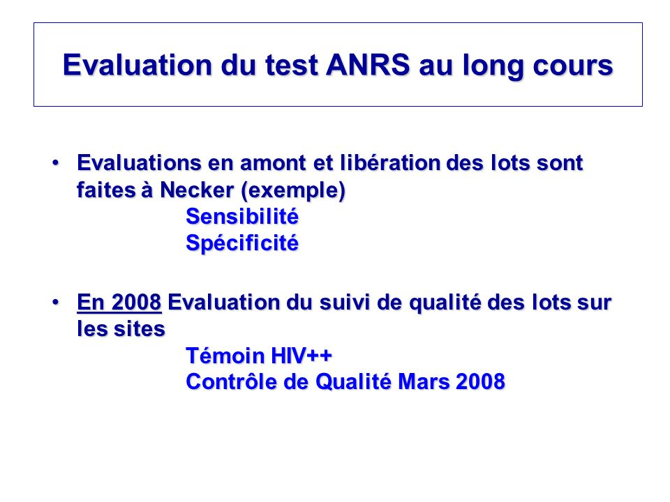 Evaluation du test ANRS au long cours