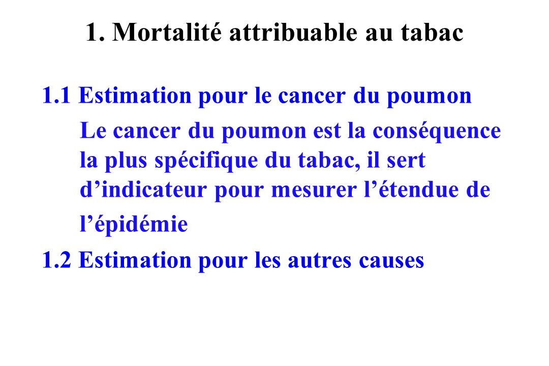 1. Mortalité attribuable au tabac