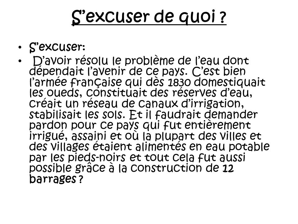 S'excuser de quoi S'excuser: