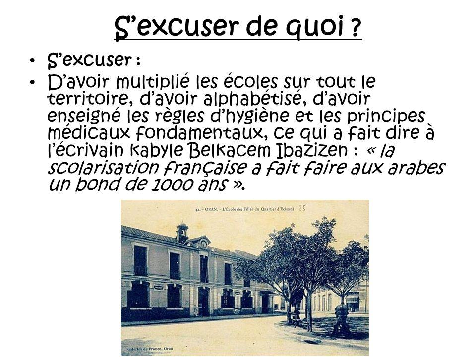 S'excuser de quoi S'excuser :