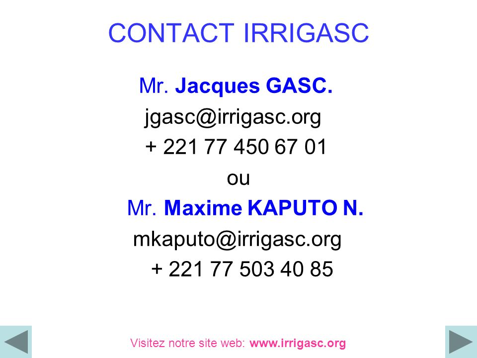 CONTACT IRRIGASC Mr. Jacques GASC. jgasc@irrigasc.org