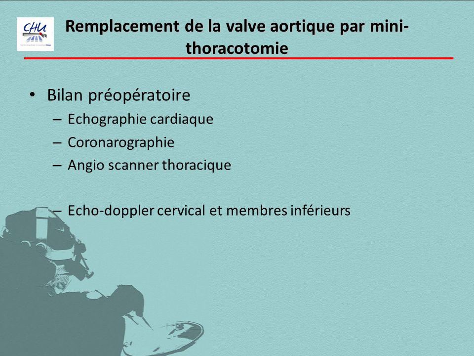 Remplacement de la valve aortique par mini-thoracotomie