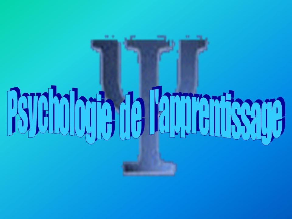 Psychologie de l apprentissage