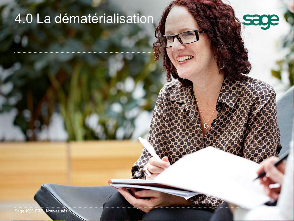 4.0 La dématérialisation Sage 1000 FRP- Nouveautés