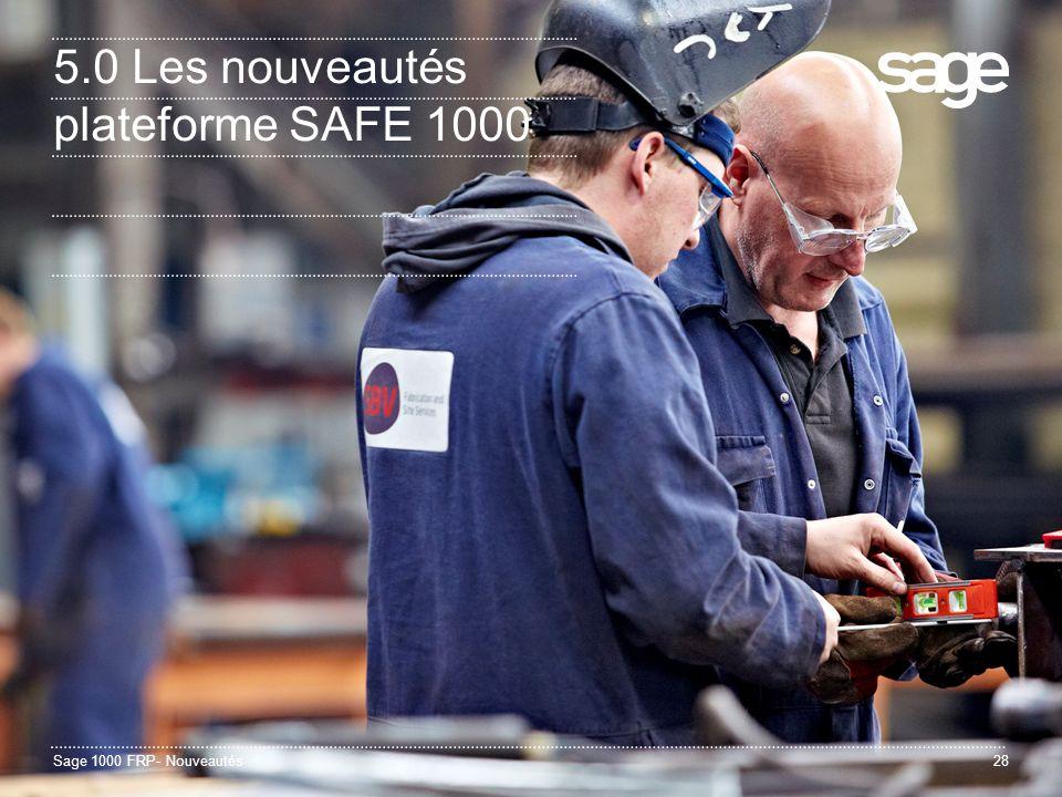 5.0 Les nouveautés plateforme SAFE 1000
