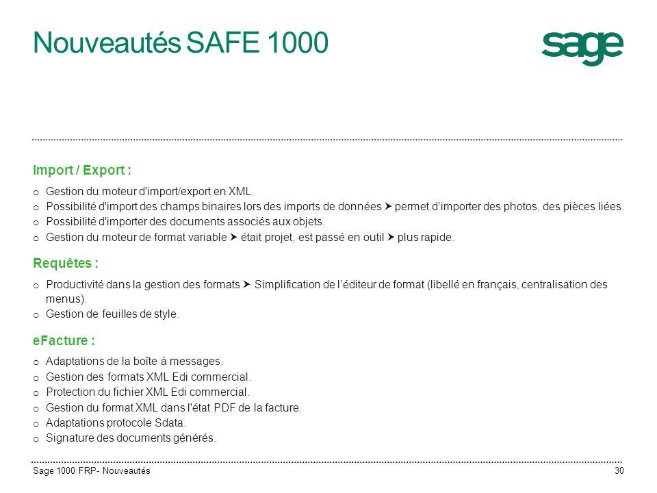 Nouveautés SAFE 1000 Import / Export : Requêtes : eFacture :