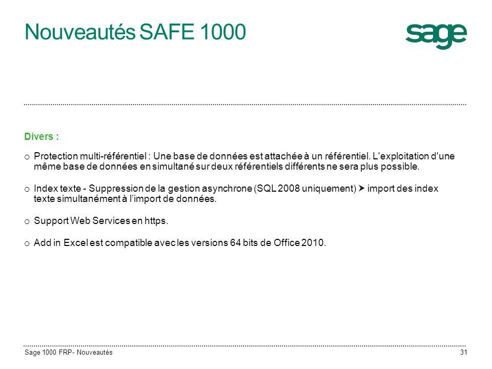 Nouveautés SAFE 1000 Divers :