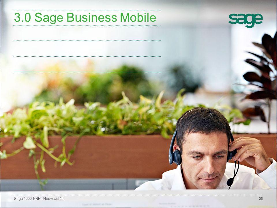 3.0 Sage Business Mobile Sage 1000 FRP- Nouveautés