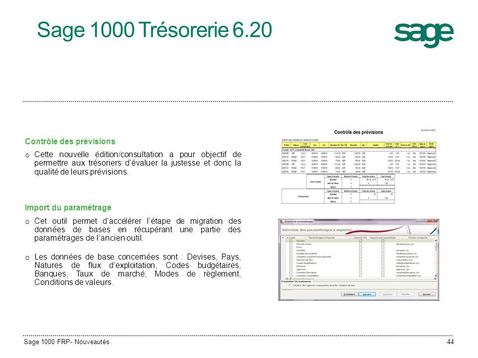 Sage 1000 Trésorerie 6.20 Contrôle des prévisions