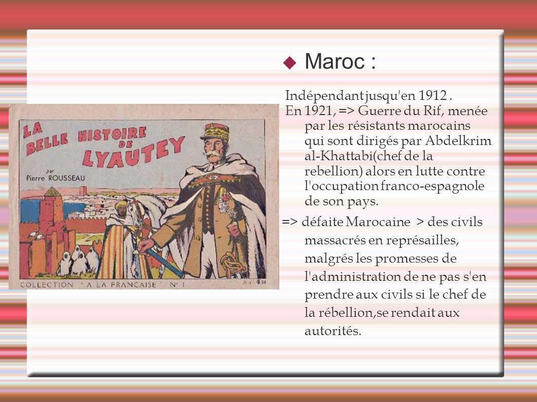 Maroc : Indépendant jusqu en 1912 .