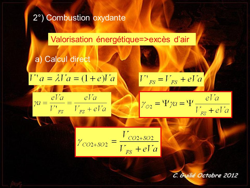 2°) Combustion oxydante