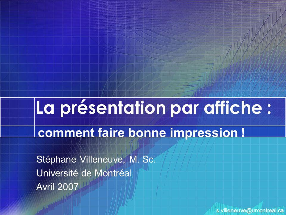 La présentation par affiche :