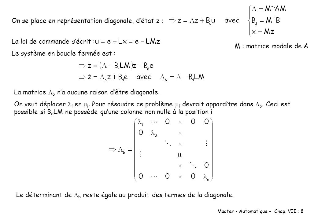 On se place en représentation diagonale, d'état z :