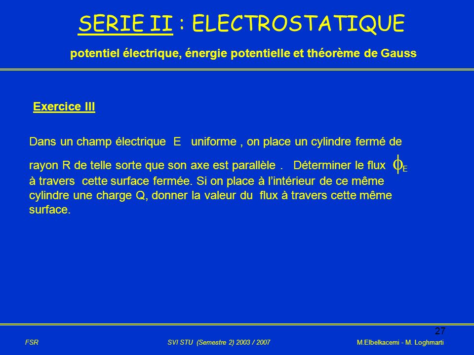 SERIE II : ELECTROSTATIQUE