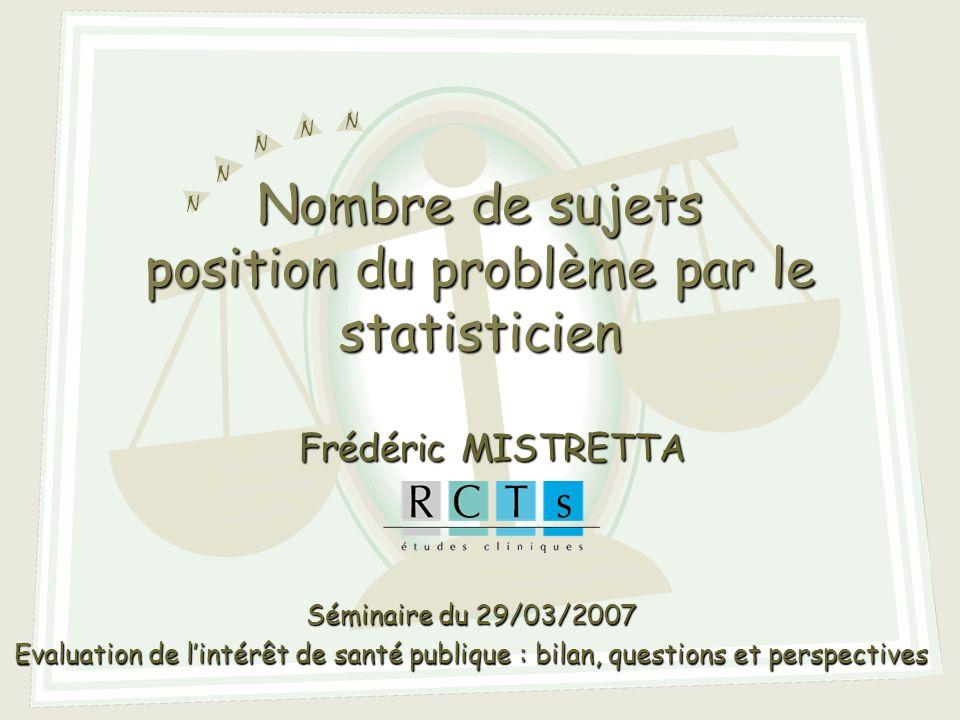 Nombre de sujets position du problème par le statisticien