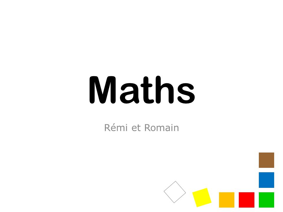 Maths Rémi et Romain